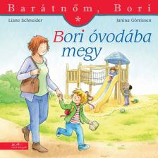 Liane Schneider - Annette Steinhauer - Bori óvodába megy