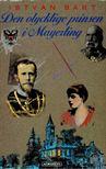Bart István - Den olycklige prinsen i Mayerling [antikvár]