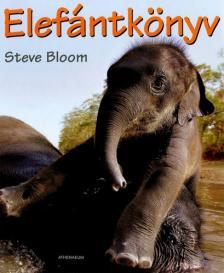 Steve Bloom - Elefántkönyv