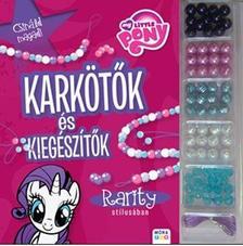 - My Little Pony - Karkötők és kiegészítők Rarity stílusában Gyöngykészlettel