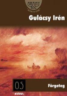 GUL�CSY IR�N - F�RGETEG - ARANYR�G K�NYVT�R -
