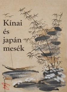- Kínai és japán mesék [eKönyv: epub, mobi]