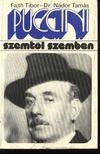 Fajth Tibor, Nádor Tamás - Puccini szemtől szemben [antikvár]