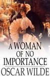 Oscar Wilde - A Woman of No Importance [eKönyv: epub,  mobi]