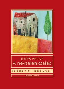 Jules Verne - A névtelen család
