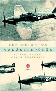 LEN DEIGHTON - Vadászrepülők
