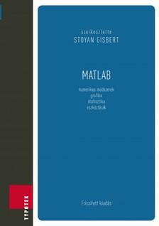 Gisbert (szerk.) Stoyan - Matlab [eK�nyv: pdf]
