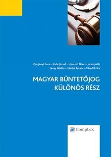 dr. L�vay Mikl�s (szerk.) Dr. Horv�th Tibor - - Magyar B�ntet�jog - K�l�n�s R�sz [eK�nyv: epub, mobi]
