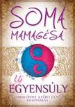 SOMA MAMAG�SA - �j egyens�ly - V�ltoz�sok a n� �s a f�rfi viszony�ban