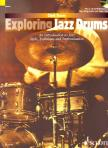 TRACEY, CLARK - EXPLORING JAZZ DRUMS. AN INTRODUCTION TO JAZZ STYLE,  TECHNIQUE AND IMPROVISATION + CD