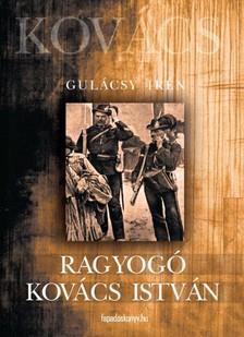 GULÁCSY IRÉN - Ragyogó Kovács István [eKönyv: epub, mobi]