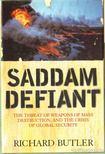 Butler, Richard - Saddam Defiant [antikv�r]