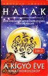 Horv�th Andrea - Horoszk�p a 2013-as esztend�re (Halak) [antikv�r]