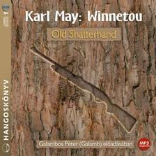 Karl May - WINNETOU 1. - OLD SHATTERHAND - HANGOSK�NYV
