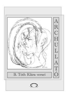 B. Tóth Klára - Archullató