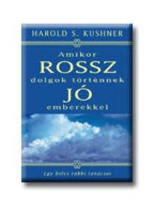 Harold S. Kushner - Amikor rossz dolgok t�rt�nnek j� emberekkel