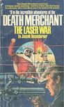 ROSENBERGER, JOSEPH - Death Merchant: The Laser War [antikv�r]