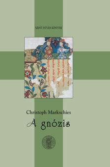 MARKSCHIES, CRISTOPH - A GN�ZIS