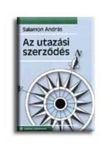Salamon Andr�s - Az utaz�si szerz�d�s