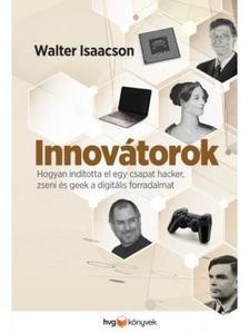 Walter Isaacson - Innov�torok
