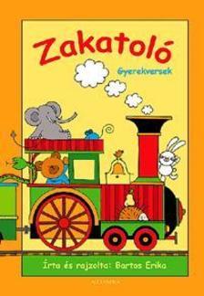 Bartos Erika - Zakatoló - Gyerekversek