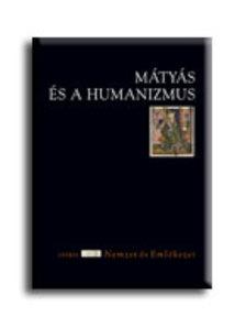 Csukovits Enik� szerk. - M�ty�s �s a humanizmus