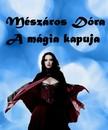 M�sz�ros D�ra - A m�gia kapuja [eK�nyv: pdf,  epub,  mobi]