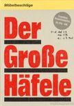 - Der Gro�e Hafele [antikv�r]