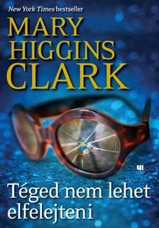 Mary Higgins Clark - T�ged nem lehet elfelejteni [eK�nyv: epub, mobi]