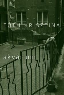 T�th Krisztina - Akv�rium [eK�nyv: epub, mobi]