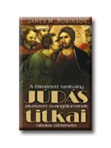 Robinson, James M. - JÚDÁS TITKAI