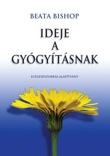Beata Bishop - Ideje a gy�gy�t�snak