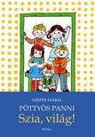 SZEPES MÁRIA - Pöttyös Panni - Szia világ (3.kiadás)