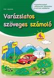 Flór Lászlóné - Varázslatos szöveges számoló 4. évfolyam