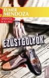 ELMER MENDOZA - Ez�stgoly�k [eK�nyv: epub,  mobi]