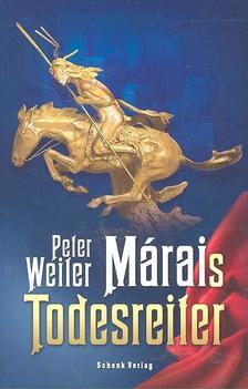 Peter Weiler - M�rais Todesreiter
