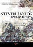Steven Saylor - Catilina rejt�lye