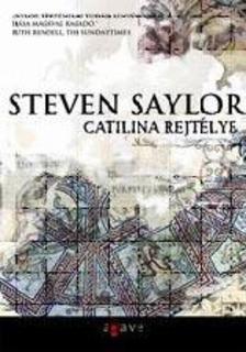 Steven Saylor - Catilina rejtélye