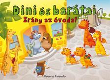 Roberto Pavanello - Dini �s bar�tai 1. - Ir�ny az �voda! - KEM�NY BOR�T�S