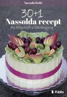 Detti Nassolda - 30+1 Nassolda recept [eK�nyv: epub, mobi]