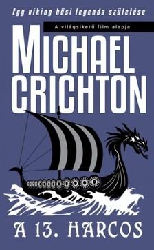 Michael Crichton - A 13. harcos [eK�nyv: epub, mobi]