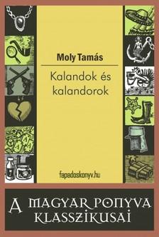 Moly Tam�s - Kalandok �s kalandorok [eK�nyv: epub, mobi]