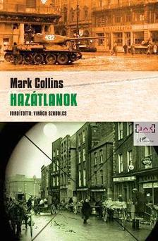 Mark Collins - Hazátlanok