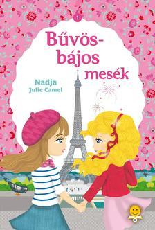 Nadja Camel, Julie Camel - B�v�s-b�jos mes�k