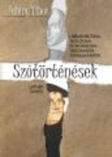 Fabiny Tibor - SZÓTÖRTÉNÉSEK - HERMENEUTIKAI, TEOLÓGIAI ÉS IRODALOMTUDOMÁNYI TANULMÁNYOK