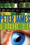 Peter James - Tökéletes emberek #