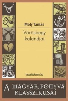 Moly Tamás - Vörösbegy kalandjai [eKönyv: epub, mobi]