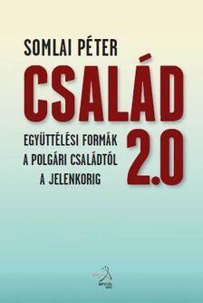 Somlai Péter - Család 2.0