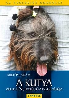 Mikl�si �d�m - A kutya viselked�se, evol�ci�ja �s kogn�ci�ja [eK�nyv: epub, mobi]