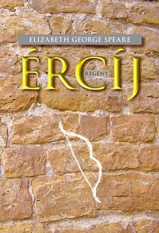Elizabeth George Speare - Ércíj